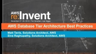 AWS re: Invent ARC 201: AWS Database Tier Architecture Best Practices