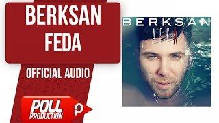 Berksan - Feda - ( Official Audio )