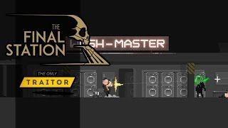 Final Station The Only Traitor - The Teacher - #2 Let's Play The Only Traitor Gameplay