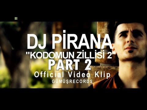 KODOMUN ZİLLİSİ PART 2 - ( PİRANA ) - HD Video Klip #Adana