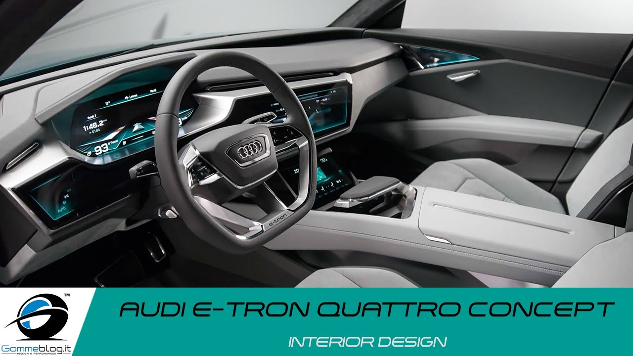 Audi E Tron Quat 173 Tro Con 173 Cept Interior Design Youtube