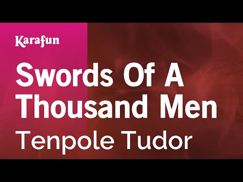 Karaoke Swords Of A Thousand Men - Tenpole Tudor *