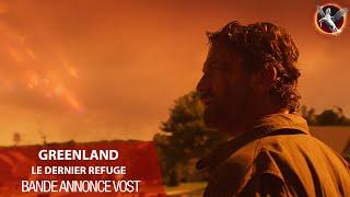 Bande annonce Greenland, Le Dernier Refuge