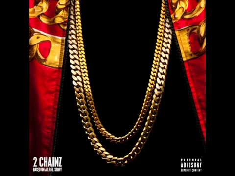 2 Chainz - Crack [ Based On A T.R.U. Story ]