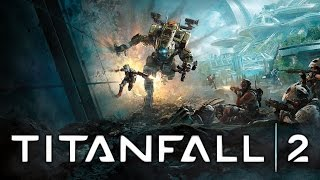 Titanfall 2 - PC Gameplay - Max Settings
