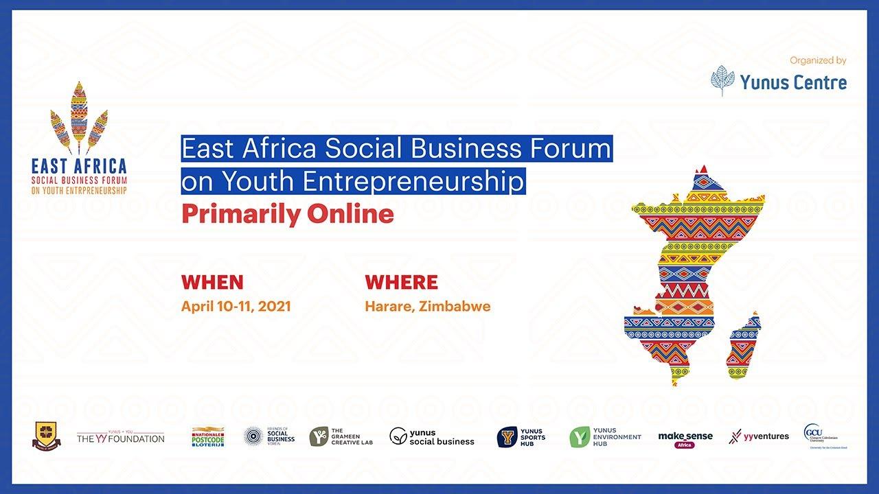 East Africa Social Business Forum on Youth Entrepreneurship Day - 1 ( April 10 2021 )