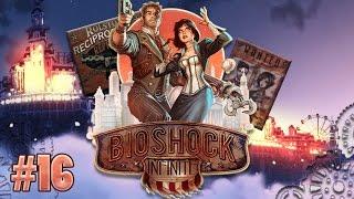[FR]-Bioshock Infinite #16 Va En Paix !!!
