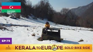 [EP:75] Tufandag Snow Mountain GABALA,മഞ്ഞു മലയിലുടെ ഒരു യാത്ര..😍..