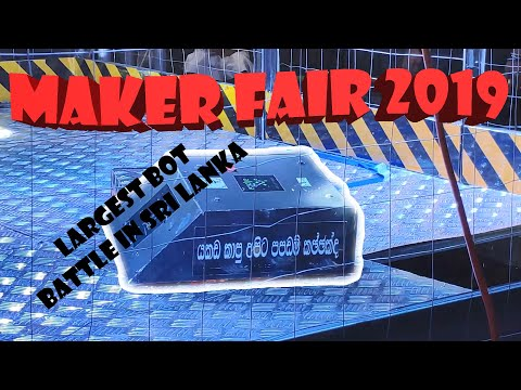 MakerFaire 2019 Sri Lanka   The Robot Battle And New Inventions Convention @ Trace Expert City