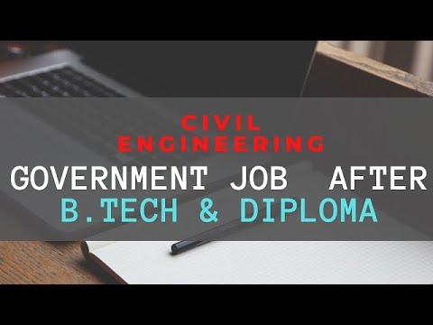 GOVT JOB FOR CIVIL ENGINEERING AFTER B. TECH & DIPLOMA
