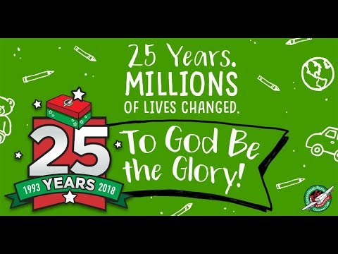 25 years of Operation Christmas Child