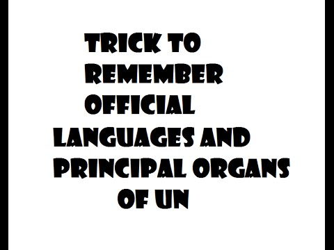 sHORTCUT Trick to remember Official languages and Principal Organs of United Nations