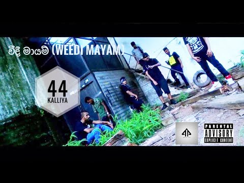 44 Kalliya -WEEDI MAYAM (Kalu Sally ft. Dope Boyz & K- Mac) Prd by G.O.A