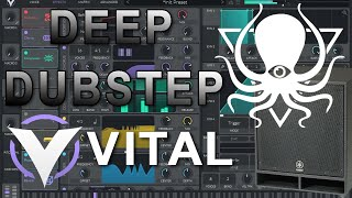 DEEP Dubstep Sound Design in Vital (like Deep Dark and Dangerous)