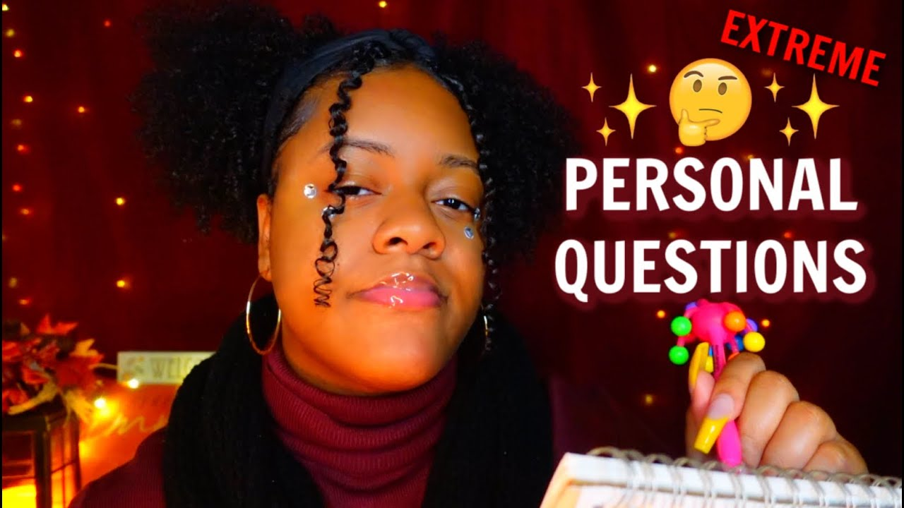 ASMR ✨ASKING YOU EXTREMELY PERSONAL QUESTIONS 🤔🖊️✨ (GETS WAY TOO PERSONAL 👀)