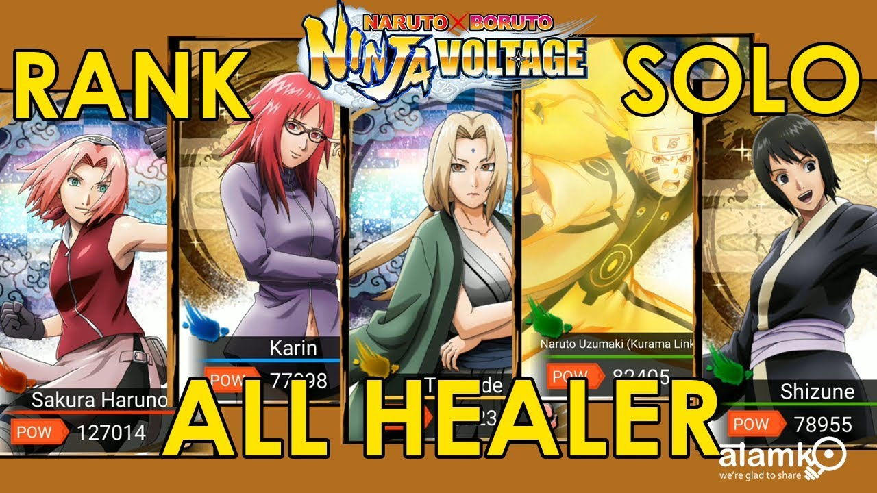 NxB] ALL HEALER SHINOBI IN RANKED SOLO AND SPECIAL MISSION - NARUTO X  BORUTO NINJA VOLTAGE - Alamko That Info - We're glad to share