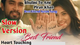 Avijog- Heart Touching (Slow Version) Piran Khan- Valentin's Day Best Friend Natok Song 2018 -By FOY