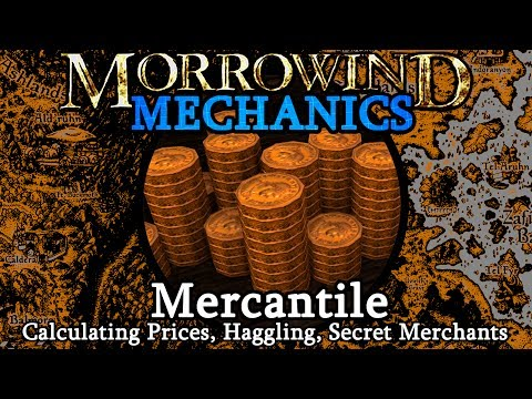 Mercantile - Morrowind Mechanics