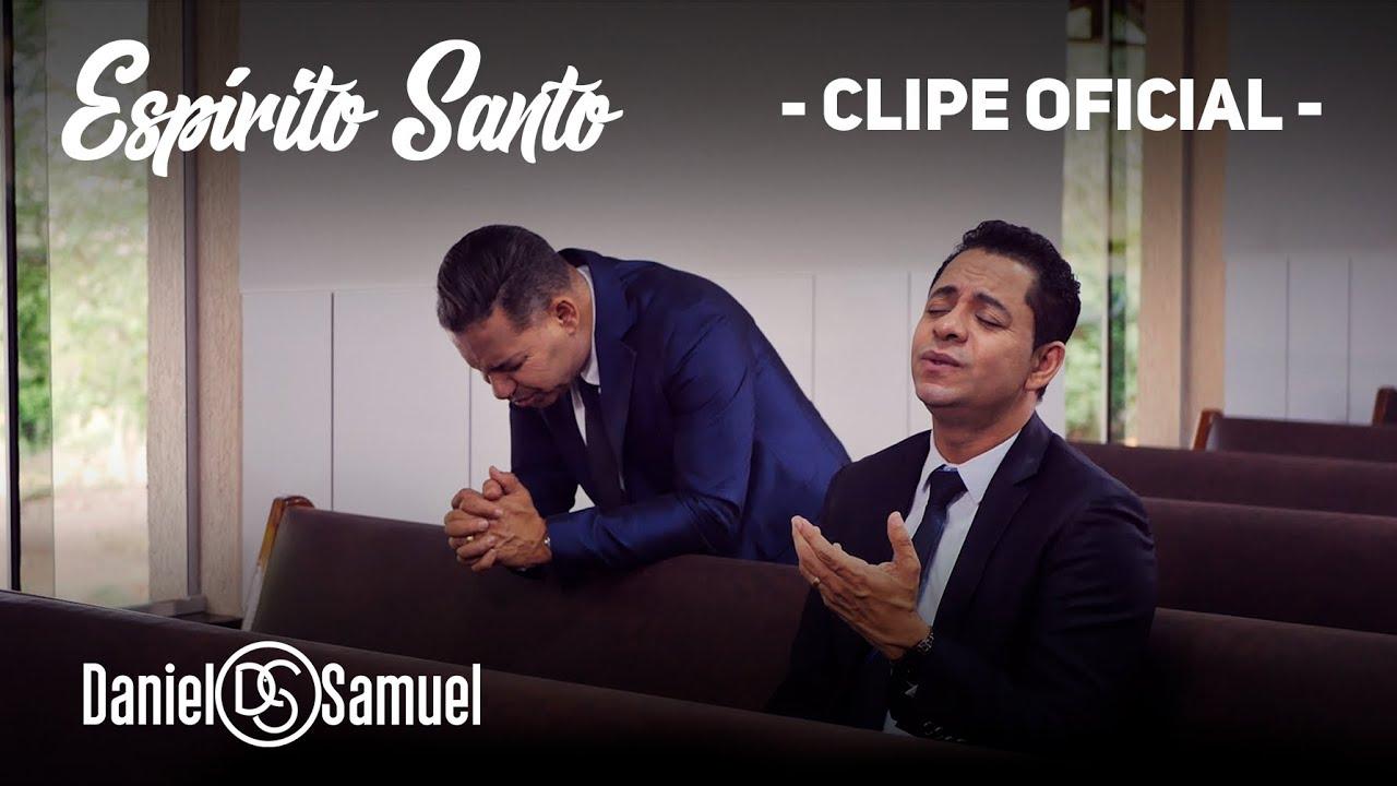 """Resultado de imagem para Daniel e Samuel lança clipe oficial da canção """"Espírito Santo"""""""
