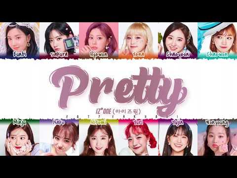 IZ*ONE (아이즈원) - 'PRETTY' Lyrics [Color Coded_Han_Rom_Eng]