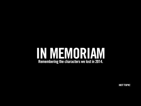 in-memoriam:-remembering-the-characters-we-lost-in-2014
