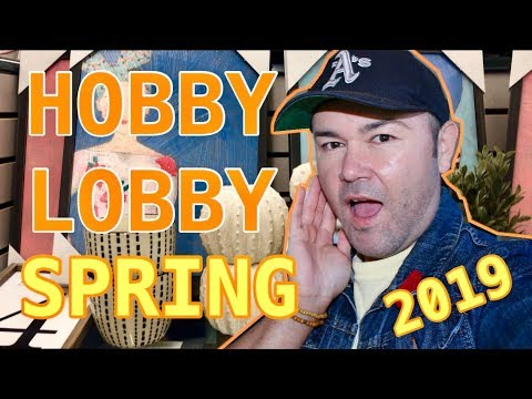 NEW HOBBY LOBBY SPRING Home Decor ( for 2019 ) / SHOP WITH ME