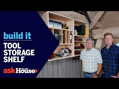 Tool Storage Shelf | Build It | Ask This Old House