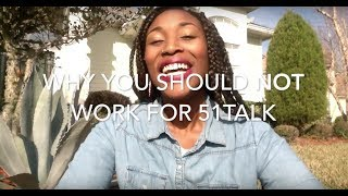 Why you should NOT work for 51Talk