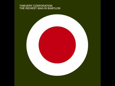 Thievery Corporation - Heaven's Gonna Burn Your Eyes (with lyrics)
