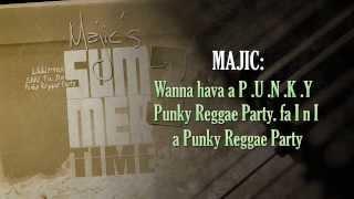 Punky Reggae Party (Performed by Majic) With DJ Jayrasik, Alaamanda, & Miini