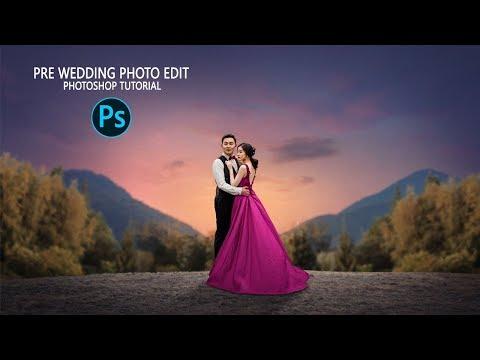 How To Edit Pre Wedding Photo - Photoshop Tutorial