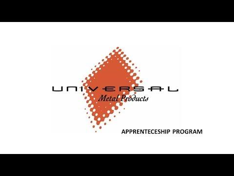 Universal Metal Products Apprentenceship Program