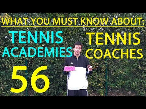 Tennis Coaches and Academies - What parents need to know