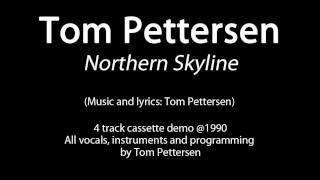 Tom Pettersen - Northern Skyline