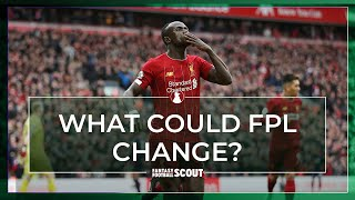 SHOULD THERE BE CHANGES TO FANTASY PREMIER LEAGUE?