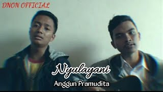Download Mp3 Nyulayani-anggun Pramudita,cover Dnon