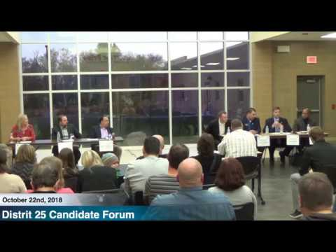 District 25 Candidate Forum - 2018