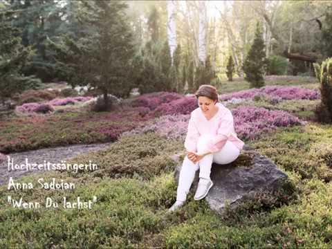 hochzeitssängerin-kerpen-sindorf,-anna-sadoian---wenn-du-lachst-(helene-fischer-coverversion)