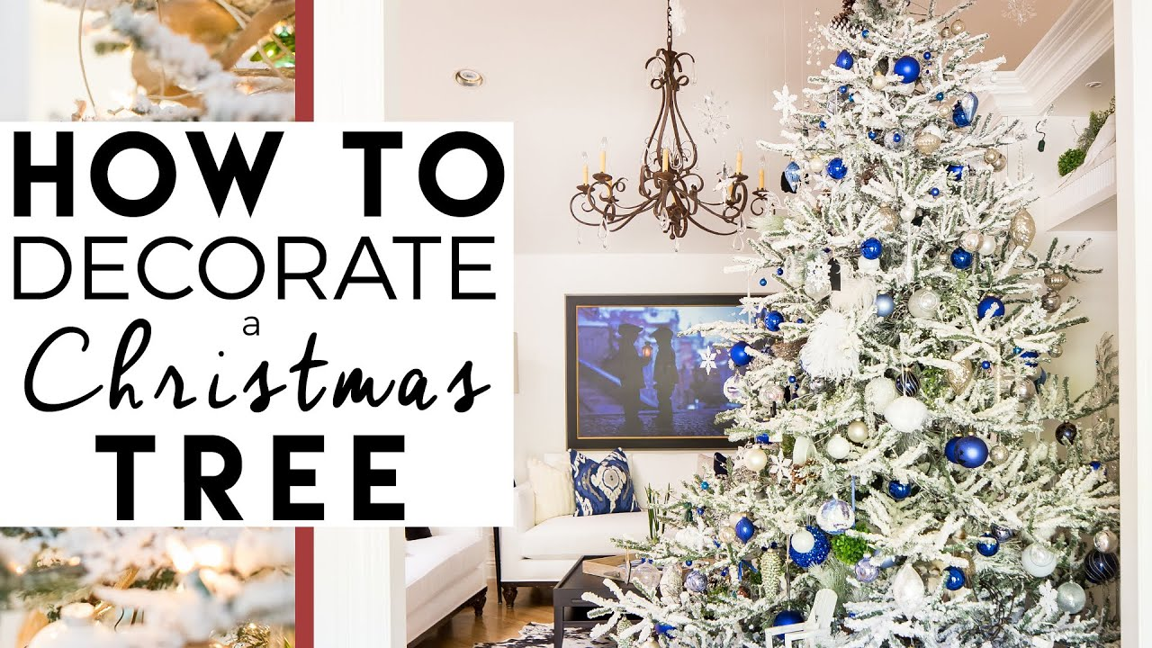 How to Decorate A Christmas Tree | Christmas Tree Decorating | 8 ...