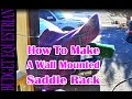 How To Make A Wall Mounted Saddle Rack