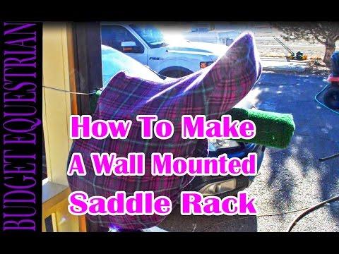 How To Make A Wall Mounted Saddle Rack
