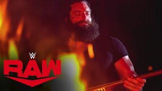 Elias makes a burning statement: Raw, Aug. 9, 2021