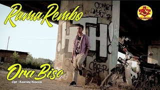Download Mp3 Ora Biso | Rama Rembo