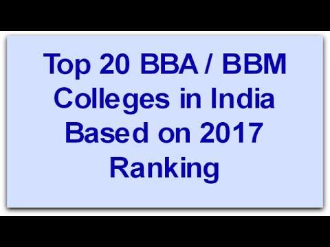 """TOP 20 BBA Colleges In India BASED ON 2017 RANKING 