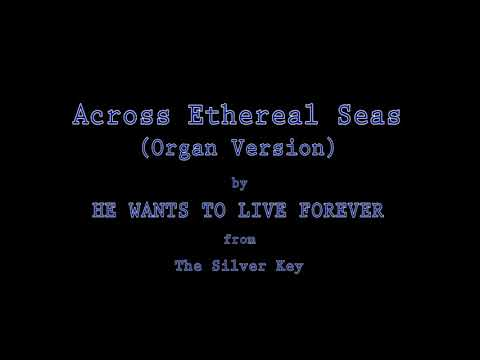 Across Ethereal Seas (Organ Version)