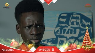 Série Adja - Episode 8 - NOËL