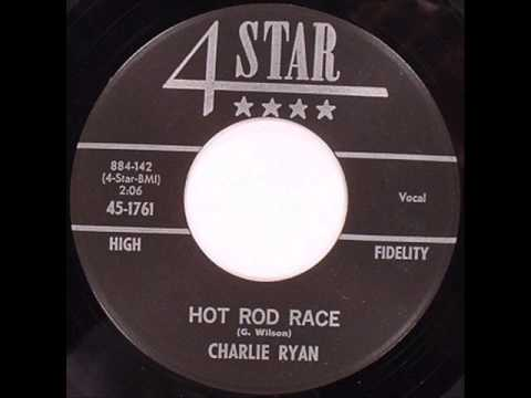 Charlie Ryan - Hot Rod Race