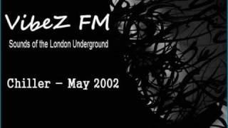 Chiller on VibeZ FM 2002 Part 1