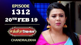CHANDRALEKHA Serial | Episode 1312 | 20th Feb 2019 | Shwetha | Dhanush | Saregama TVShows Tamil