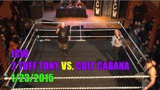 JCW: 2 Tuff Tony vs. Colt Cabana